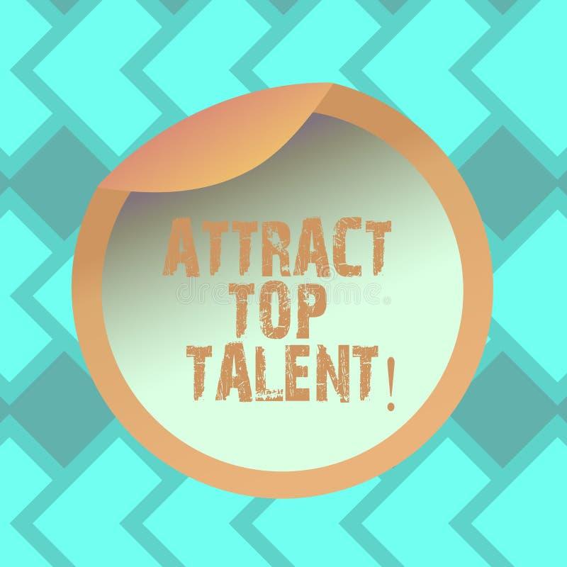 Teksta znaka seans Przyciąga Odgórnego talent Konceptualna fotografia wyznacza pracownika który umiejętności i dobrą potencjalną  royalty ilustracja