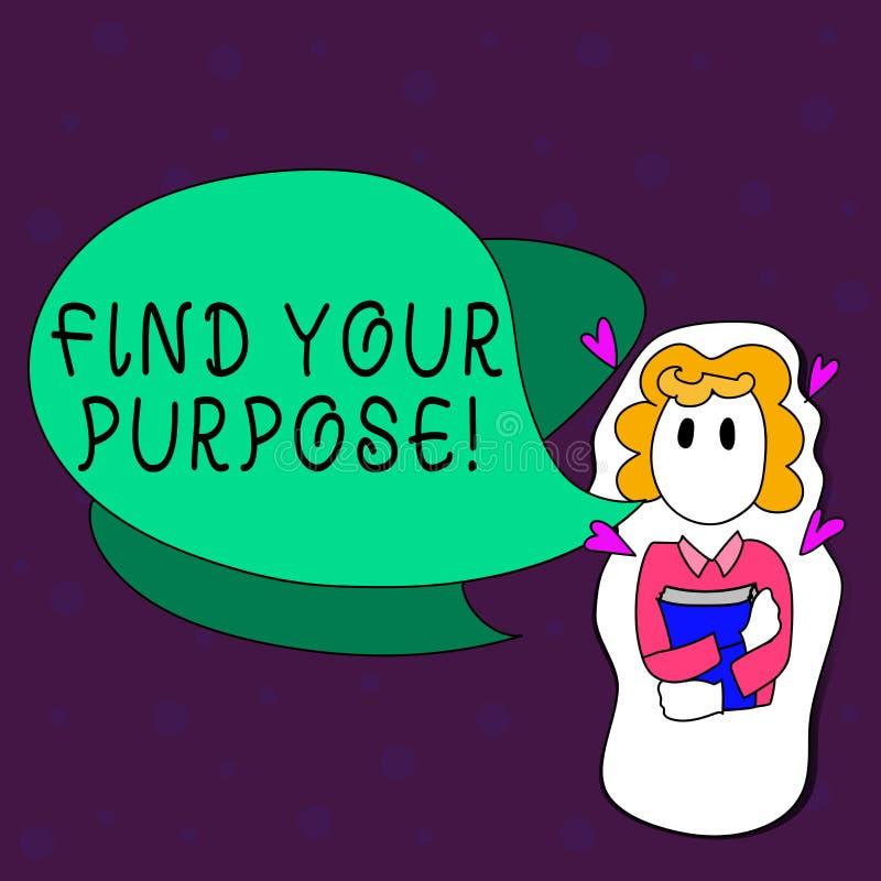 Teksta znaka seans Znajduje Twój Purpose Konceptualny fotografia powód dla coś zrobi dla lub czego wciąż istnieje dziewczyny ilustracji