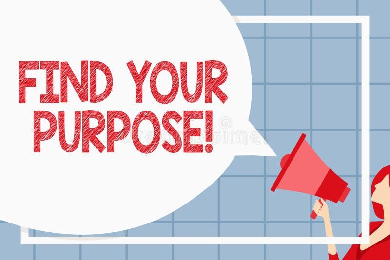 Teksta znaka seans Znajduje Twój Purpose Konceptualny fotografia powód dla coś zrobi dla lub czego wciąż istnieje Ogromnego puste ilustracja wektor