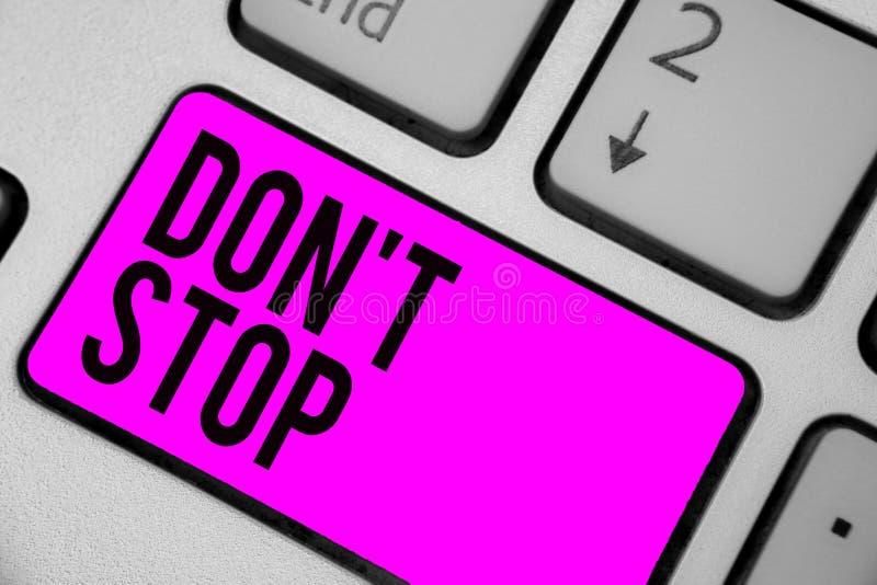 Teksta znaka seansu Don t nie przerwa Konceptualna fotografia Kontynuuje co robił bez odpłacać się opóźnienie Klawiaturowy purpur ilustracja wektor