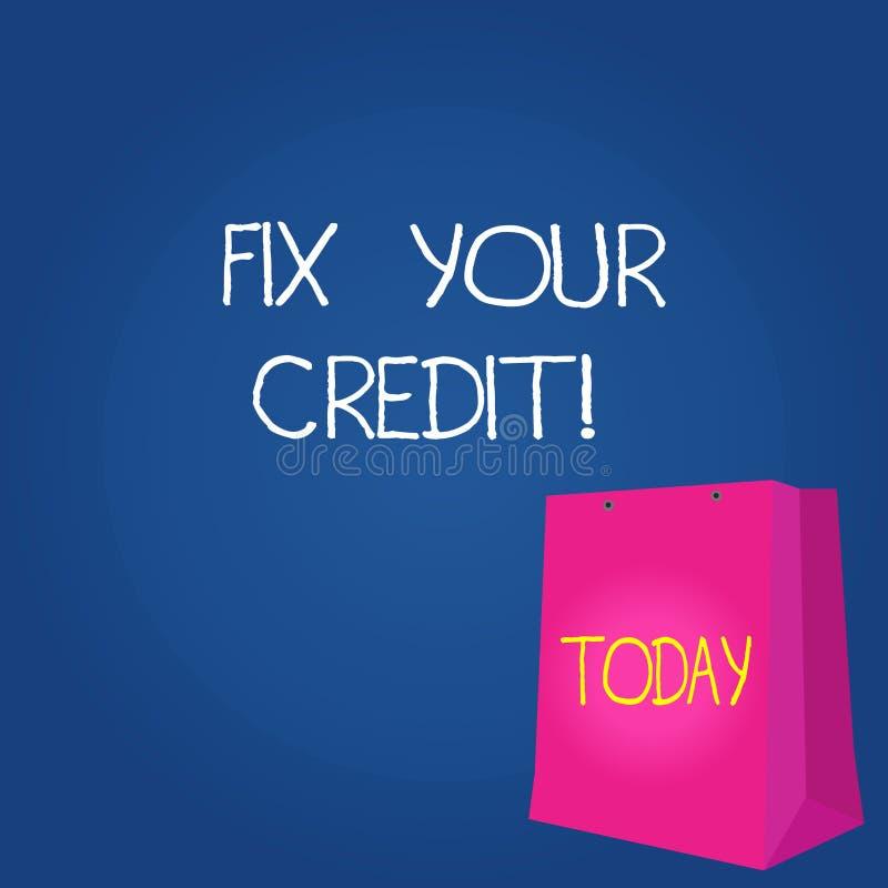 Teksta znaka seansu dylemat Twój kredyt Konceptualnego fotografii naprawiania biedna kredytowa pozycja marniał różnego powodu kol ilustracja wektor