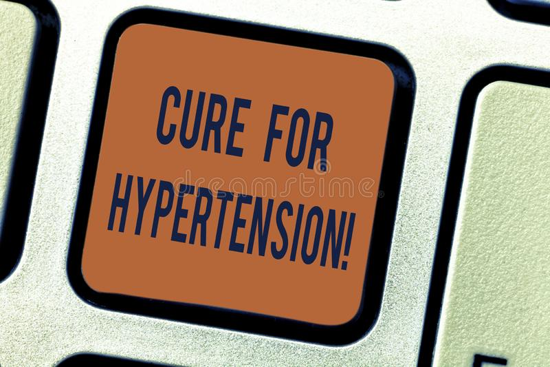 Teksta znaka seansu lekarstwo Dla nadciśnienia Konceptualna fotografia Dostaje traktowanie obniżać ciśnienie krwi Klawiaturowego  obrazy stock