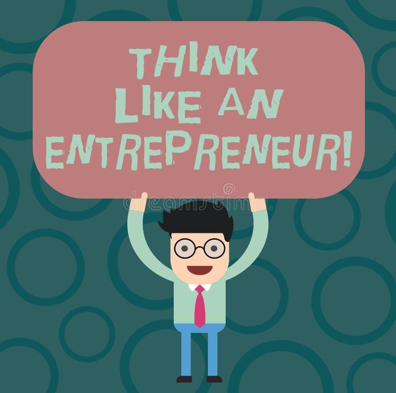 Teksta znaka seansu myśl Jak przedsiębiorca Konceptualna fotografia przedsiębiorczość umysł Zaczynać w górę strategia mężczyzny ilustracji