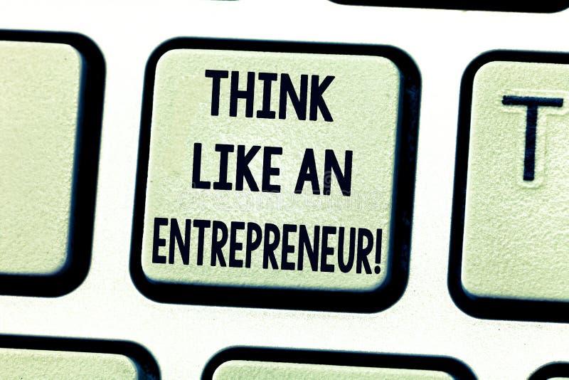 Teksta znaka seansu myśl Jak przedsiębiorca Konceptualna fotografia przedsiębiorczość umysł Zaczynać w górę strategia Klawiaturow ilustracji