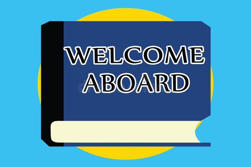 Teksta znaka seansu powitanie Aboard Konceptualny fotografii wyrażenie powitania osoba czyj przyjeżdżał pragnie royalty ilustracja