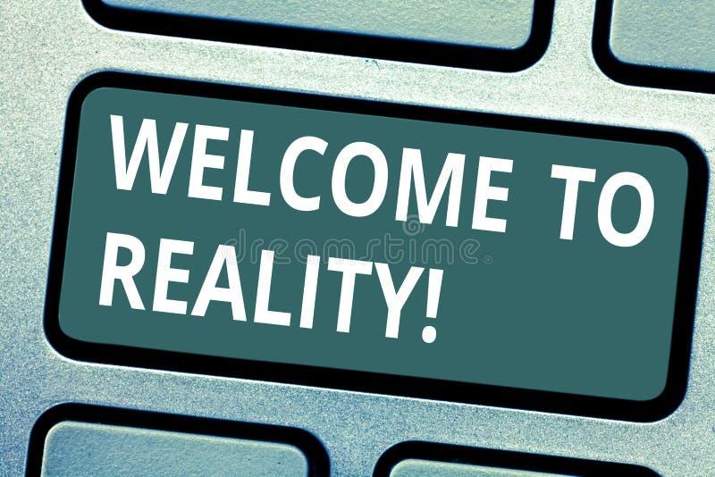 Teksta znaka seansu powitanie rzeczywistość Konceptualne fotografia stanu rzeczy właściwie istnieją jako przeciwstawna idealistyc ilustracja wektor