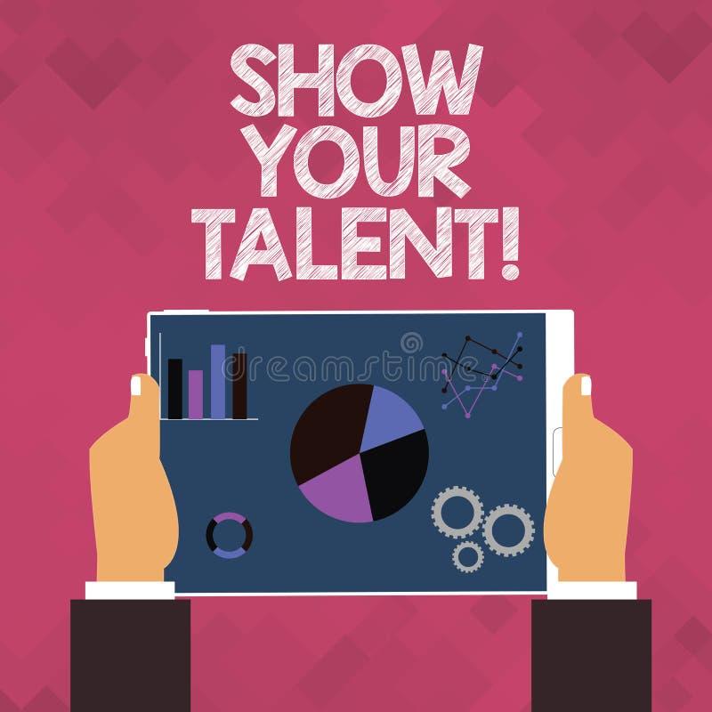 Teksta znaka seansu przedstawienie Twój talent Konceptualna fotografia Demonstruje demonstratingal umiejętności zdolność wiedzy z royalty ilustracja