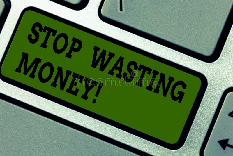 Teksta znaka seansu przerwa Marnotrawi pieniądze Konceptualna fotografia unika dissipation bezużyteczną lub profitless jałową akt ilustracja wektor