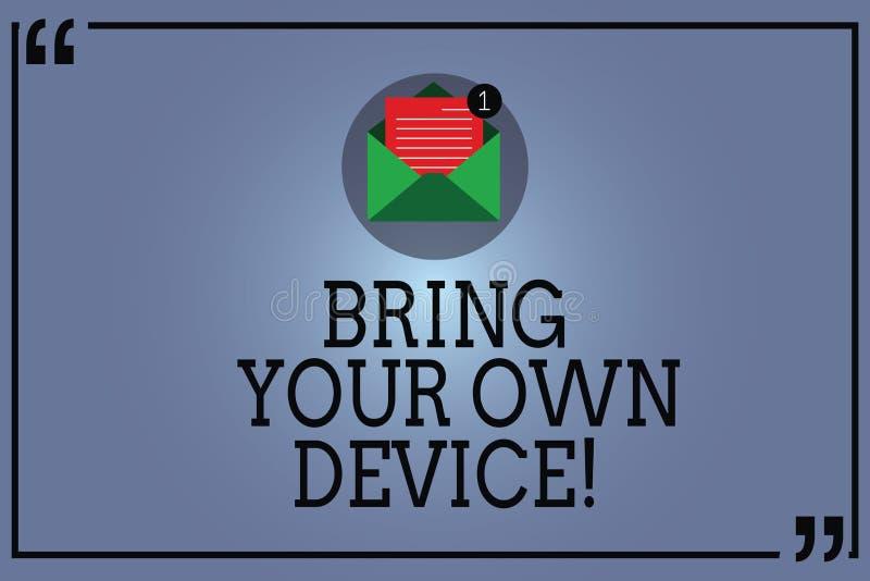 Tekstteken die Bring Your Own Device tonen De conceptuele foto komt met demonstratingal computerlaptop Open smartphone stock illustratie