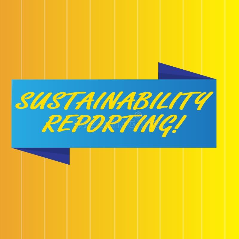 Tekstteken die Duurzaamheid Rapportering tonen De conceptuele foto geeft informatie economische milieuperforanalysisce stock illustratie