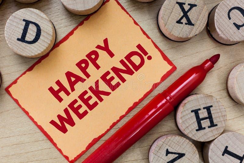Tekstteken die Gelukkig Weekend tonen Conceptuele foto Vrolijke rust dagtijd van geen het bureauwerk het Besteden vakantie stock afbeelding