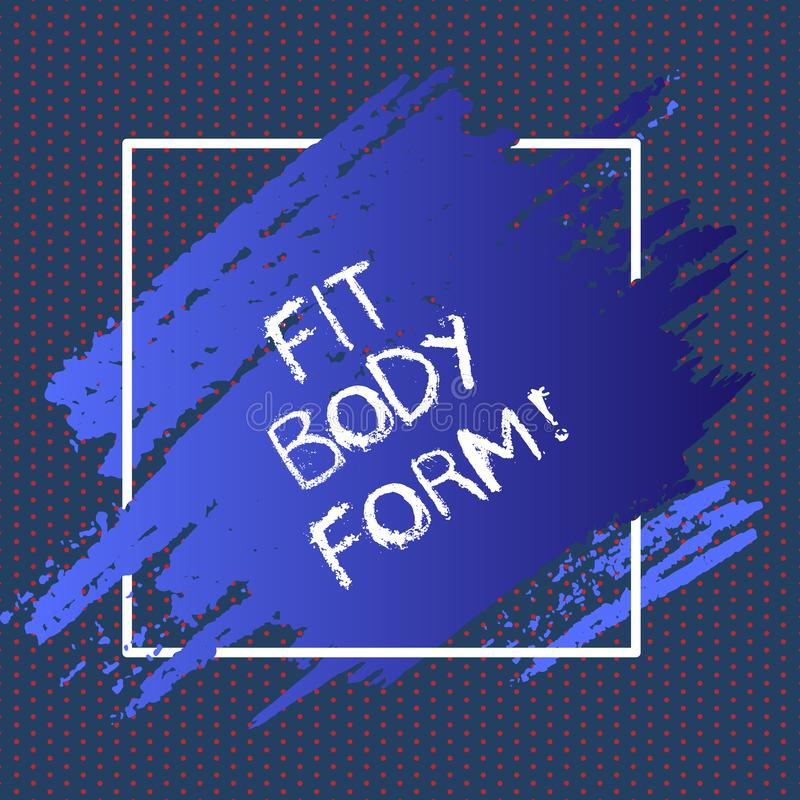 Tekstteken die Geschikte Lichaamsvorm tonen Conceptueel foto Perfect die silhouet door oefening te doen en op dieet te zijn wordt stock illustratie