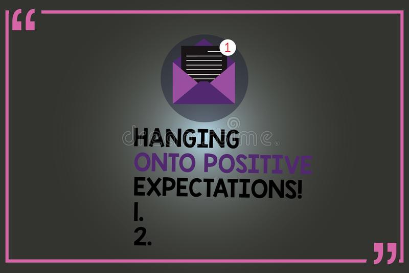 Tekstteken die het Hangen op Positieve Verwachtingen tonen Het conceptuele optimisme die van de fotomotivatie beste Open verwacht vector illustratie