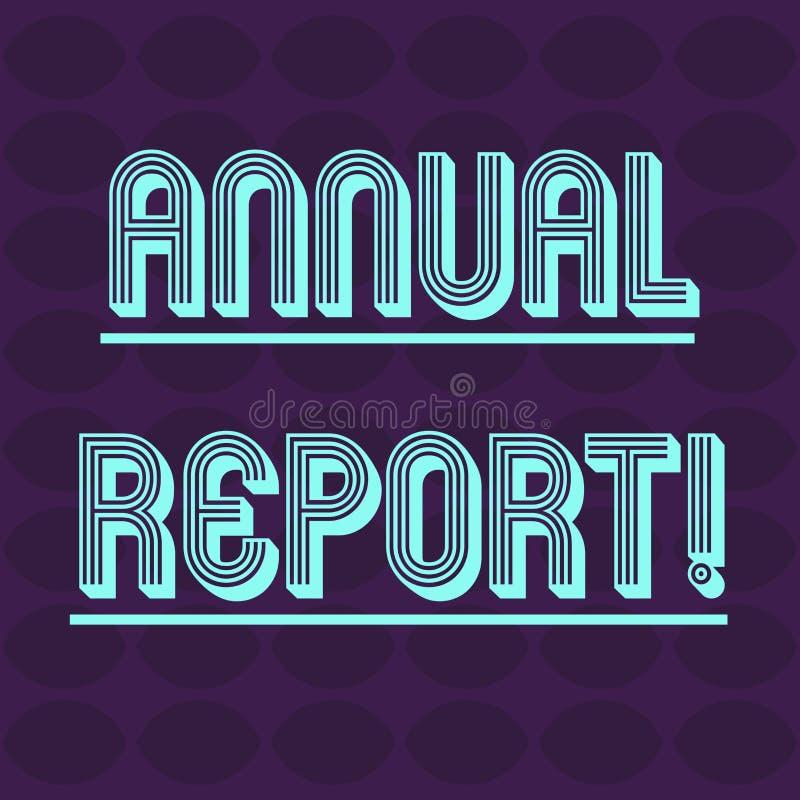 Tekstteken die Jaarverslag tonen De conceptuele foto financiële samenvatting van een bedrijf s is activiteiten tijdens het jaarov stock illustratie
