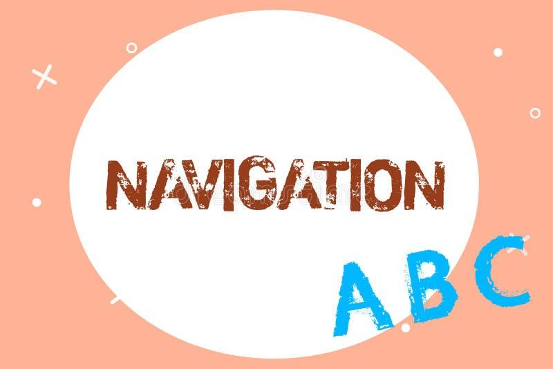Tekstteken die Navigatie tonen Conceptuele fotowetenschap van van plaats tot plaats het worden van het ruimtevaartuig van schepen stock illustratie