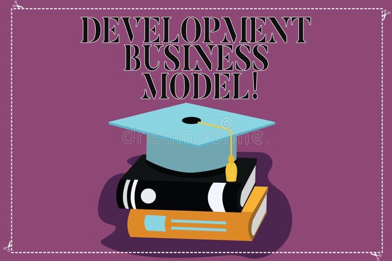 Tekstteken die Ontwikkelings Bedrijfsmodel tonen Conceptuele fotoreden van hoe een organisatie Kleurengraduatie creeerde vector illustratie