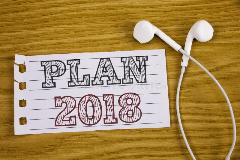 Tekstteken die Plan 2018 tonen De conceptuele Doelstellingen van foto Opwindende Ideeën voor Nieuwjaarmotivatie om Concept voor I stock afbeeldingen