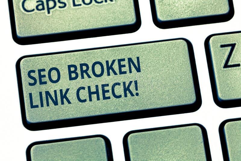 Tekstteken die Seo Broken Link Check tonen E stock afbeeldingen