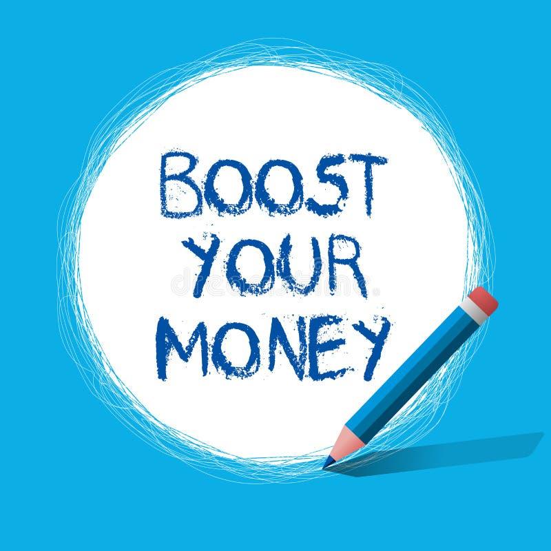 Tekstteken die Verhoging Uw Geld tonen De conceptuele foto verhoogt uw bankbesparing gebruikend efficiënte methodes stock illustratie