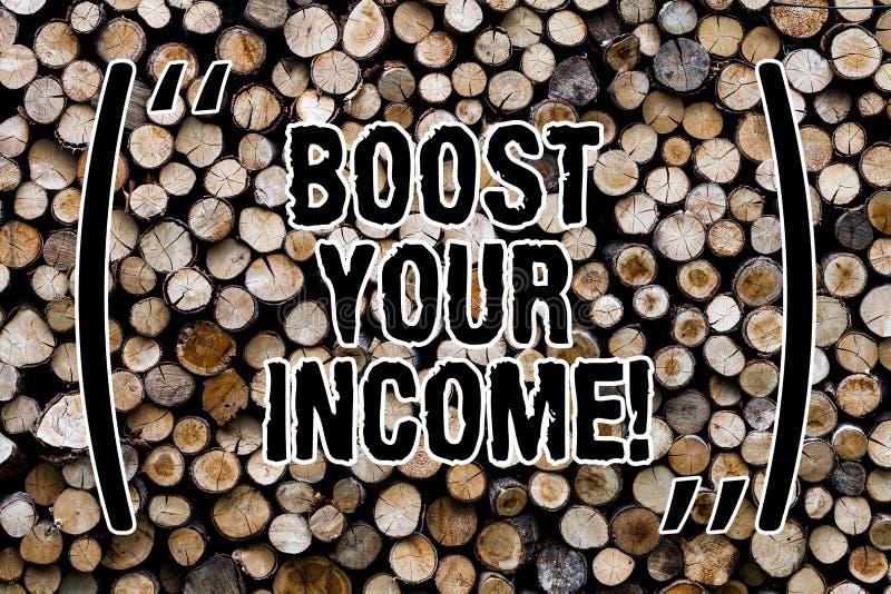 Tekstteken die Verhoging Uw Inkomen tonen De conceptuele foto verbetert uw betaling Freelancing de deeltijdbaan Houten achtergron royalty-vrije stock afbeeldingen
