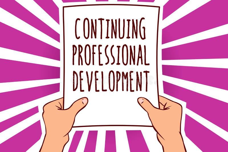 Tekstteken die Voortdurende Professionele Ontwikkeling tonen Conceptuele foto die en de holdingsdocument van de kennismens impor  royalty-vrije illustratie