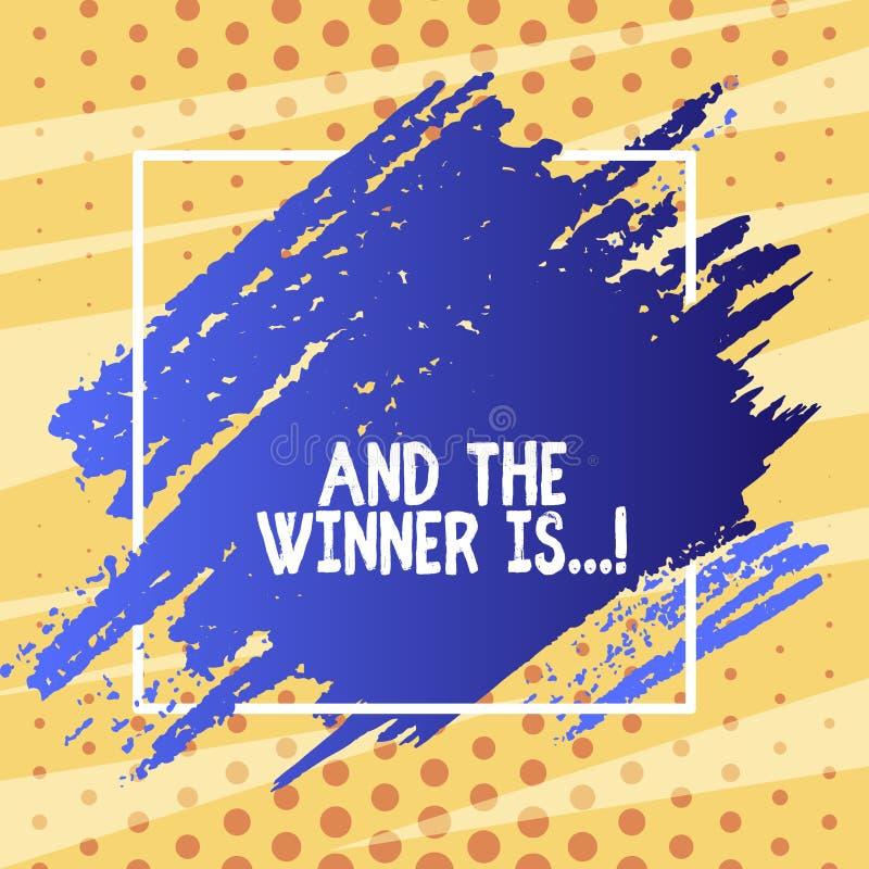 Tekstteken het tonen en de Winnaar zijn Conceptuele foto die wie aankondigen eerste plaats bij de concurrentie of examen Blauwe T royalty-vrije illustratie