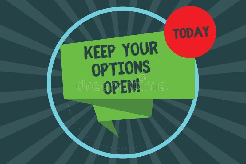 Tekstteken het tonen houdt Uw Opties Open De conceptuele foto leidt nadenkt alle mogelijke alternatieven 3D Lintstrook vouwden royalty-vrije illustratie