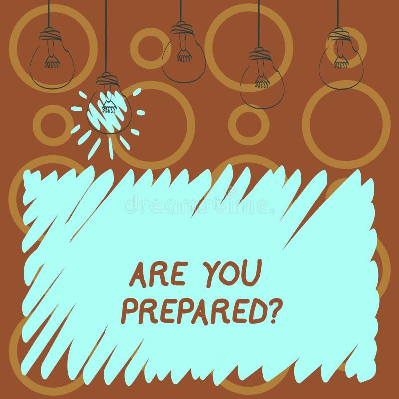 Tekstteken het tonen is u Preparedquestion De conceptuele Evaluatie van de de Bereidheidsbeoordeling van het foto Klaar Voorberei stock illustratie
