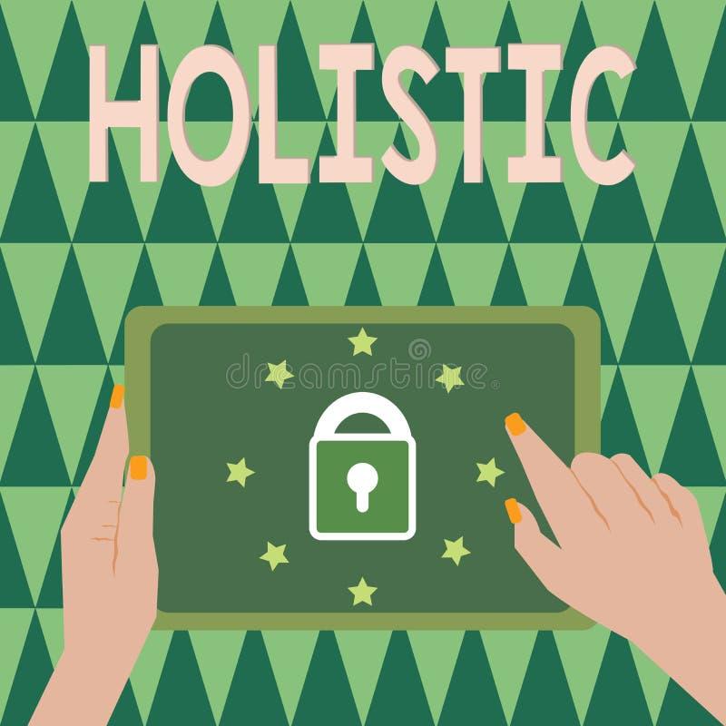 Tekstteken Holistic tonen De conceptuele foto kenmerkte geloof dat de delen iets intiem onderling verbonden stock illustratie