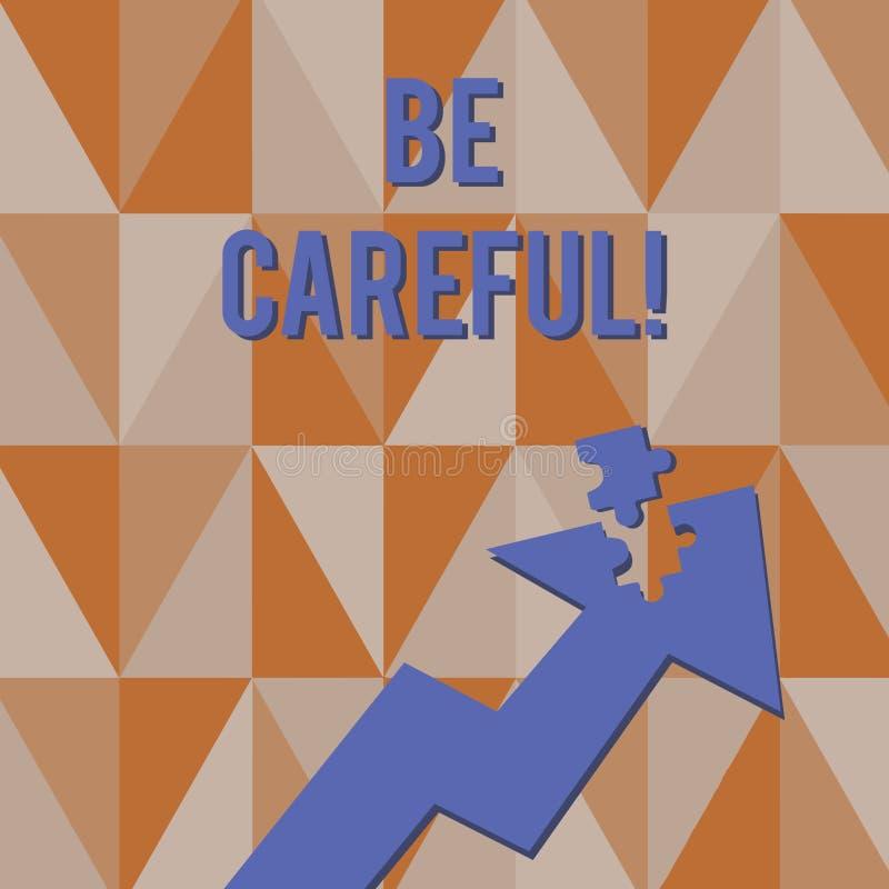 Tekstteken tonen Zorgvuldig is Het conceptuele foto ervoor zorgen van het vermijden van potentiële van het gevaarsongeluk of kwaa royalty-vrije illustratie