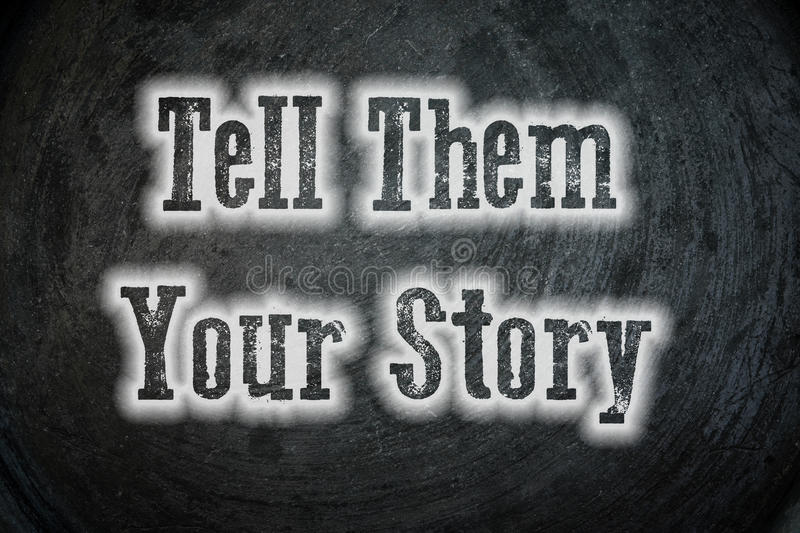 Tell them your story royalty free stock photography