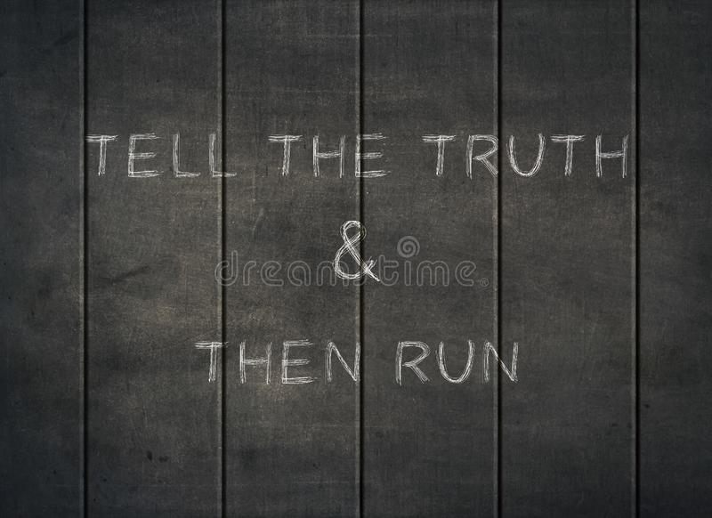 Tell truth run honesty respect integrity letterpress. Tell truth run honesty respect integrity typography letterpress quiet speak lie justice action alternative royalty free stock photography
