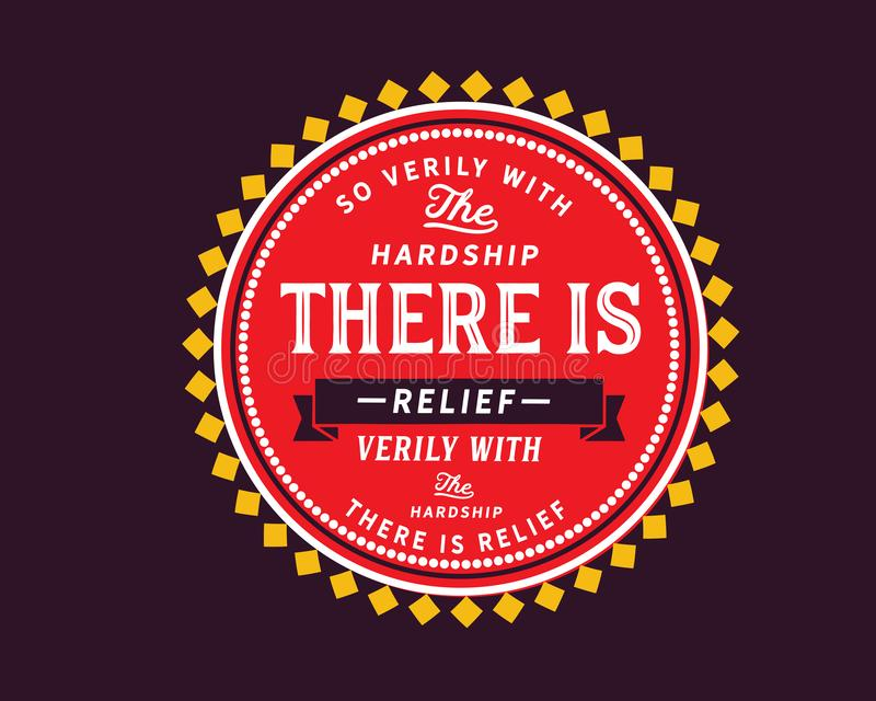 Tellement vraiment avec les difficultés il y a de soulagement, vraiment avec les difficultés là est soulagement illustration de vecteur