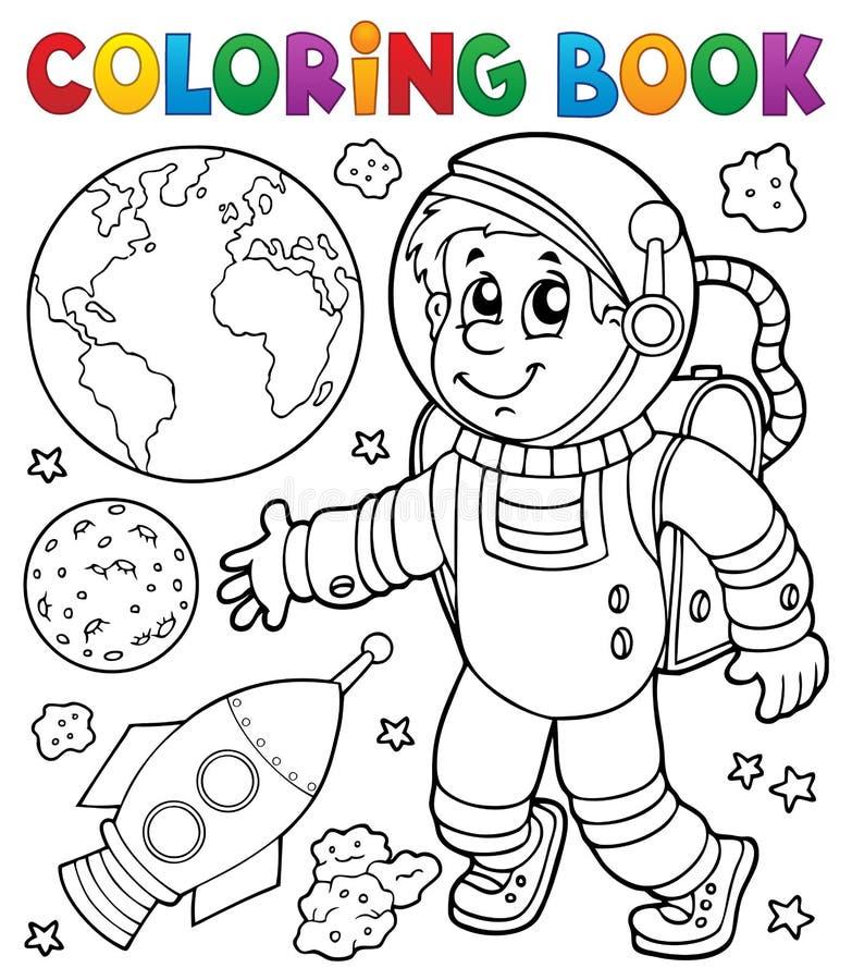 Tema 1 Del Astronauta Del Libro De Colorear Ilustración del Vector ...