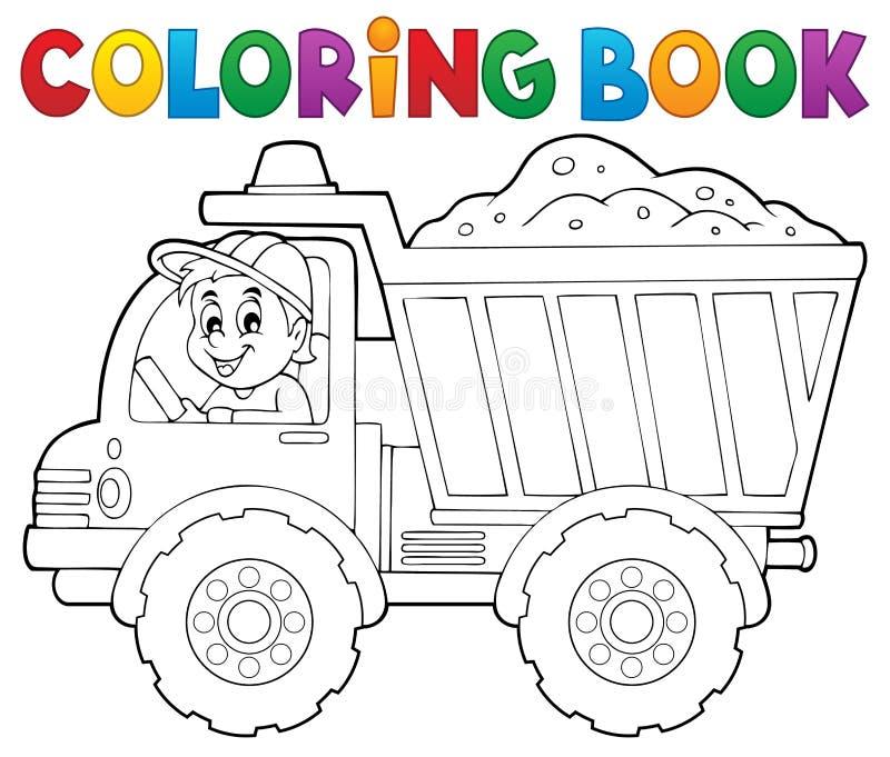 Tema 1 Del Camión De La Arena Del Libro De Colorear Ilustración del ...