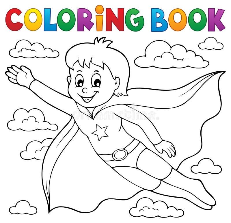 Tema 1 del ragazzo dell'eroe eccellente del libro da colorare illustrazione vettoriale