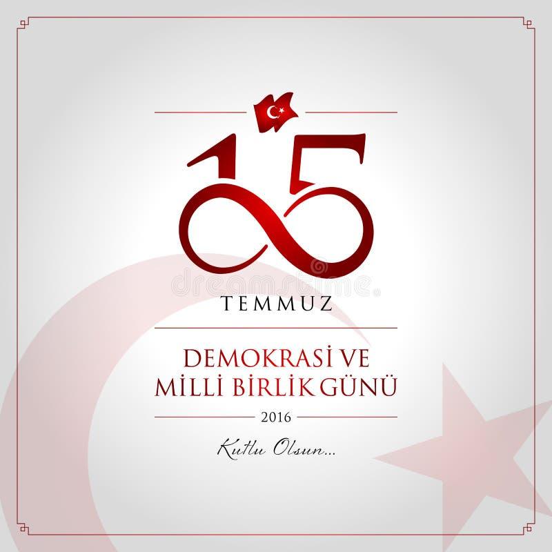 15 July, Happy Holidays Democracy Republic of Turkey celebration card. 15 temmuz demokrasi ve milli birlik gunu vector illustration. (15 July, Happy stock illustration