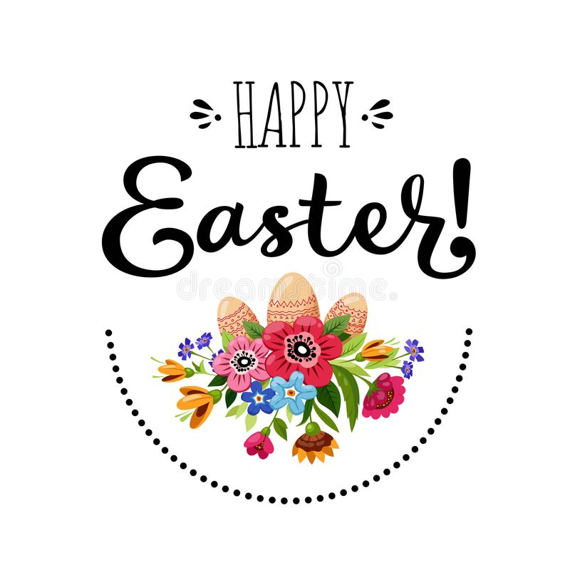 Template of Happy Easter card with bouquet of flowers, eggs and inscription. Hand drawn lettering Happy Easter vector illustration