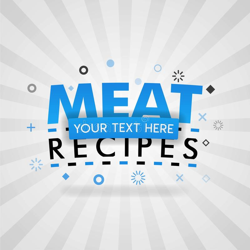 Template for meat food recipes blue poster. for promotion, advertising, marketing. Can be for textbook cover magazine, culinary we. Bsites, foodie site vector illustration