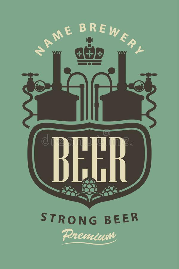 Beer label with the image of the brewery and hops. Template vector label for strong beer premium quality with the image of the brewery, crown and hops in retro royalty free illustration