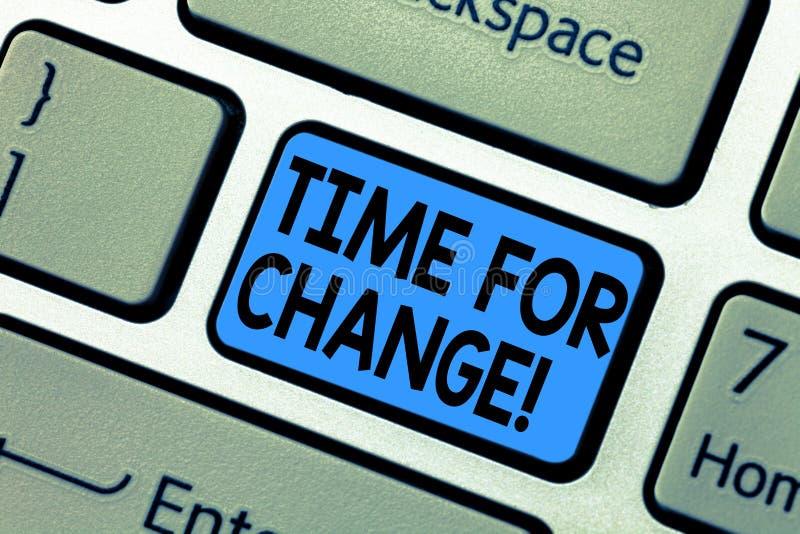 Tempo del testo di scrittura di parola per cambiamento Concetto di affari affinchè probabilità cambiante di inizi di evoluzione d fotografie stock libere da diritti