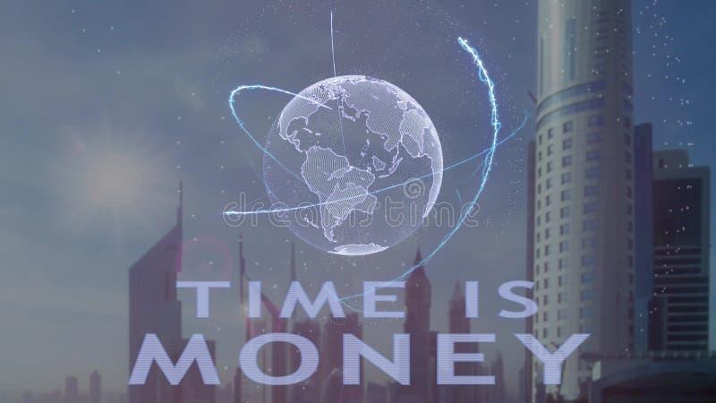 Tempo ? dinheiro texto com holograma 3d da terra do planeta contra o contexto da metr?pole moderna ilustração royalty free