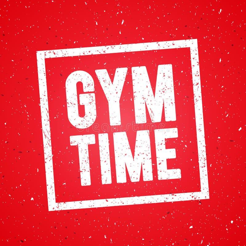 Tempo do Gym do conceito da ilustração do vetor Exercício do músculo do Gym da aptidão Cartaz das citações da inspiração e da mot ilustração stock