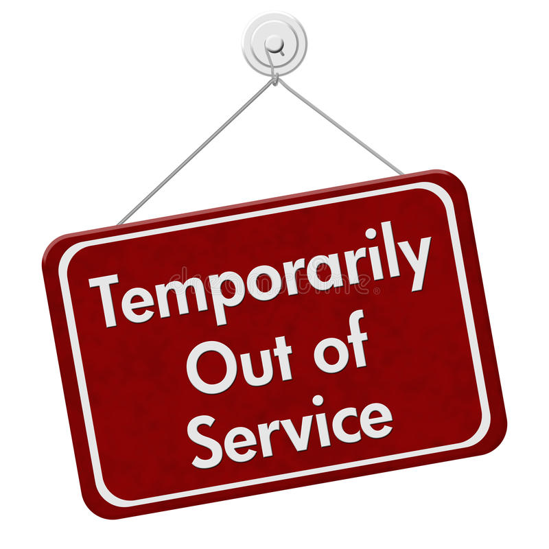 Free Temporarily Out Of Service Sign Stock Image - 67852181