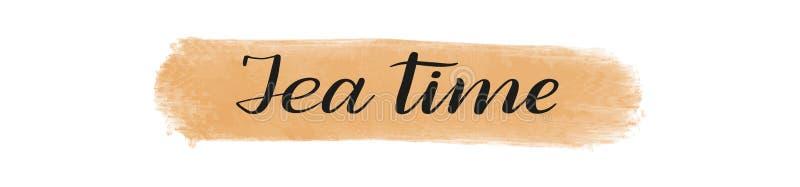 Temps de thé Lettrage romantique de stylo de brosse Vecteur illustration stock