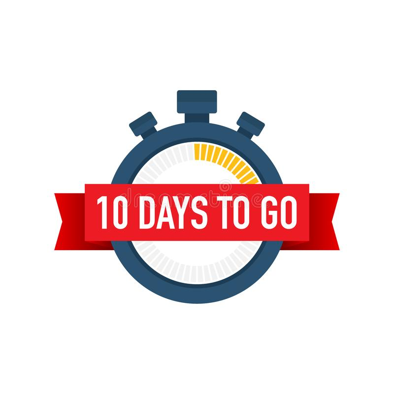 Ten days to go. Time icon. Vector illustration on white background. Ten days to go. Time icon. Vector stock illustration on white background royalty free illustration
