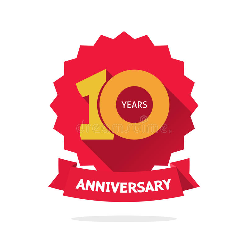 Ten year anniversary vector label, 10 years birthday sticker isolated royalty free illustration