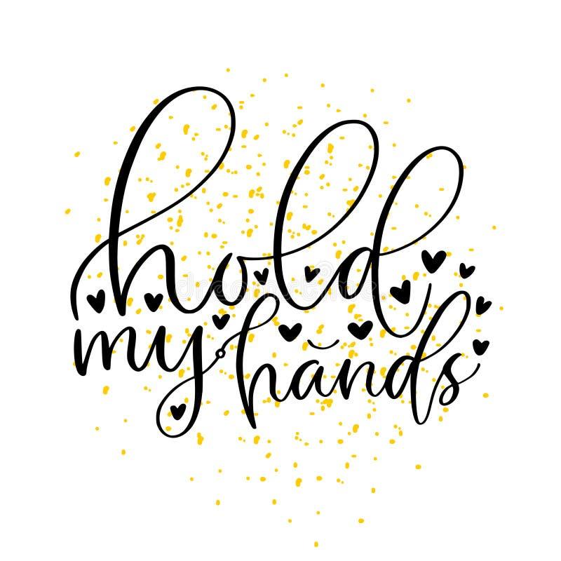 Tenez mes mains - copie moderne Design de carte manuscrit de salutation Décoration de mariage d'affiche illustration libre de droits