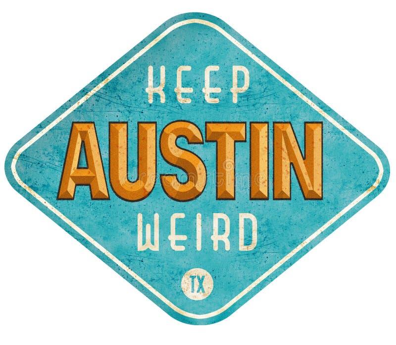 Tenga Austin Weird Sign fotografie stock libere da diritti