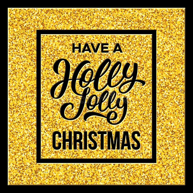 Tenga Holly Jolly Christmas Ilustración del vector stock de ilustración